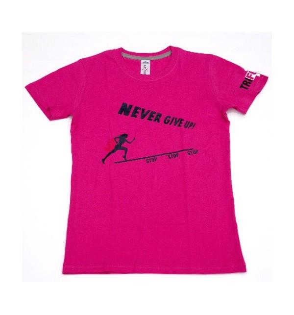 Dámské růžové tričko Never Give Up 002-TFTFR