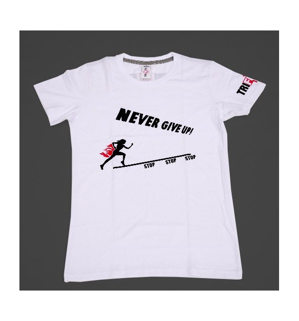 Maglietta femminile bianca Never Give Up 001 TFTFB